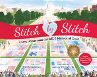 STITCH BY STITCH: CLEVE JONES AND THE AIDS MEMORIAL QUILT