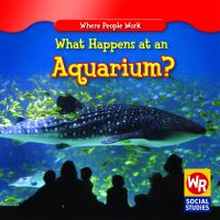 What Happens at An Aquarium?