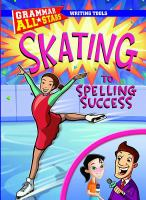 Skating to Spelling Success