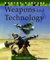 Weapons and Technology