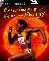 Experiments With Heat and Energy