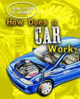 How Does A Car Work?