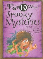Spooky Mysteries You Wouldn't Want to Know About!
