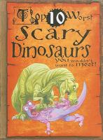 Scary Dinosaurs You Wouldn't Want to Meet!