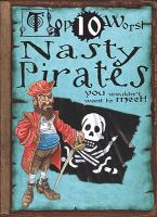 Nasty Pirates You Wouldn't Want to Meet!