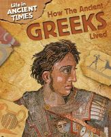 How the Ancient Greeks Lived