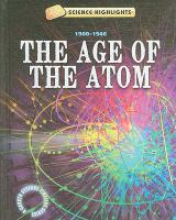 The Age of the Atom (1900-1946)
