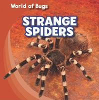 Strange Spiders