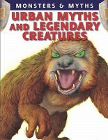 Urban Myths and Legendary Creatures