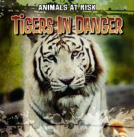 Tigers in Danger