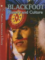 Blackfoot History and Culture