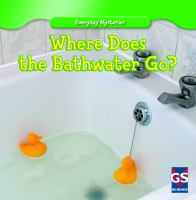 Where Does the Bathwater Go?