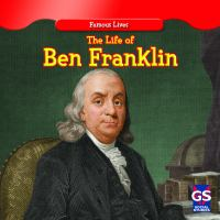 The Life of Ben Franklin