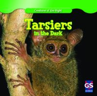 Tarsiers in the Dark