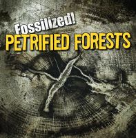 Petrified Forests