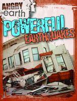 Powerful Earthquakes