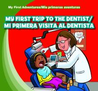 My First Trip to the Dentist
