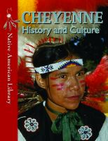 Cheyenne History and Culture