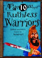 Ruthless Warriors You Wouldn't Want to Know!