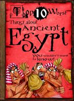 Top 10 Worst Things About Ancient Egypt You Wouldn't Want to Know!