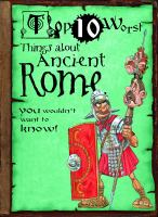 Things About Ancient Rome You Wouldn't Want to Know!