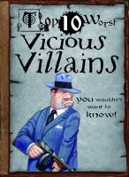 Vicious Villains You Wouldn't Want to Know!