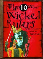 Wicked Rulers You Wouldn't Want to Know!