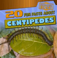 20 Fun Facts About Centipedes