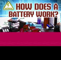 How Does A Battery Work?