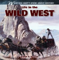 Life in the Wild West