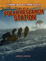 Life at A Polar Research Station