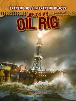 Life on An Oil Rig