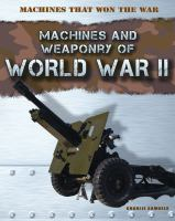 Machines and Weaponry of World War II