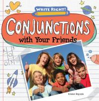 Conjunctions With your Friends