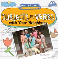 Subjects and Verbs With your Neighbors