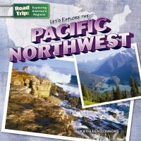 Let's Explore the Pacific Northwest