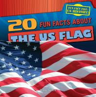 20 Fun Facts About the US Flag