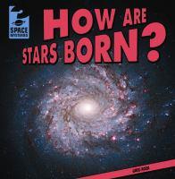 How Are Stars Born?