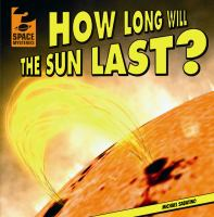How Long Will the Sun Last?
