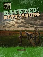 Haunted! Gettysburg