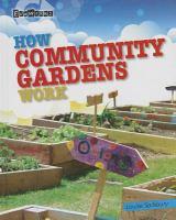 How Community Gardens Work