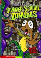 The Secret of the Summer School Zombies