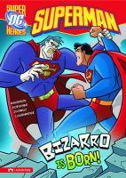 Bizarro Is Born!