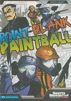Point-blank Paintball