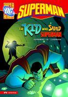 The Kid Who Saved Superman