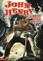 John Henry, Hammerin' Hero
