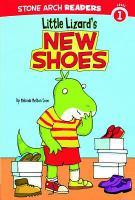 Little Lizard's New Shoes