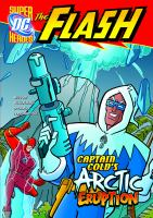 Captain Cold's Arctic Eruption
