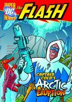 Captain Cold's Arctic Eruption