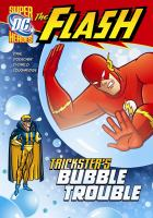 Trickster's Bubble Trouble